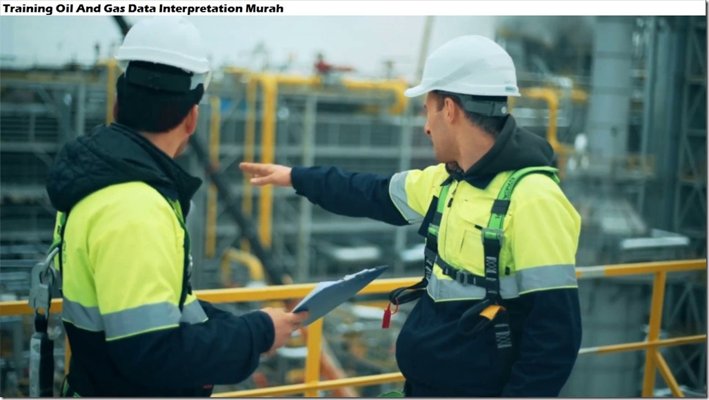 training interpretasi data minyak dan gas murah