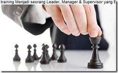 pelatihan How To Be a Winning an Effective Leader, Manager & Supervisor di jakarta